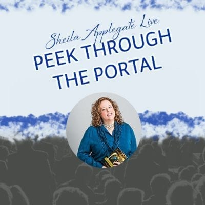 Peek Through The Portal Sheila Applegate Live - Sheilaapplegate.com Product Image