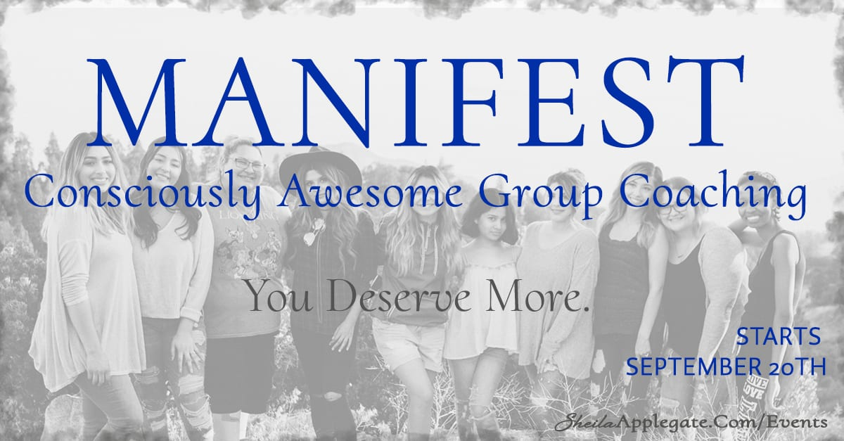 Manifest Consciously Awesome Group Coaching with Sheila Applegate September 2020 - Sheila Applegate Social Media Image